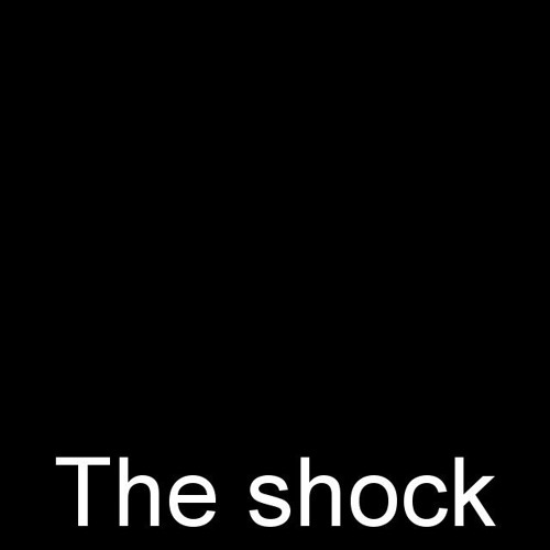 The Shock