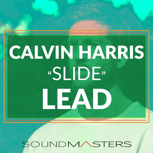 Calvin Harris - Slide Synth FREE SERUM PATCH