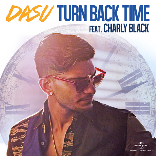 Turn Back Time (feat. Charly Black)