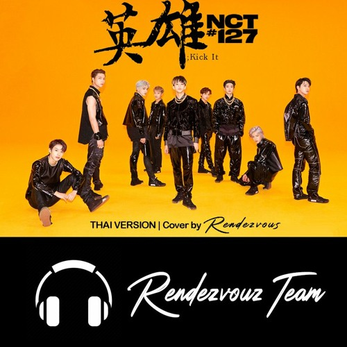 NCT 127 - Kick It Cover by Rendezvous (THAI VERSION)