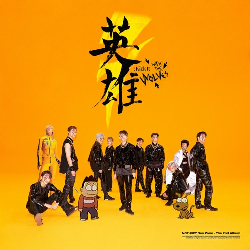 NCT 127 vs The Prodigy - 영웅 (英雄 Kick It With The Wolves) (feat. Tomoyasu Hotei) (J.E.B Mashup)