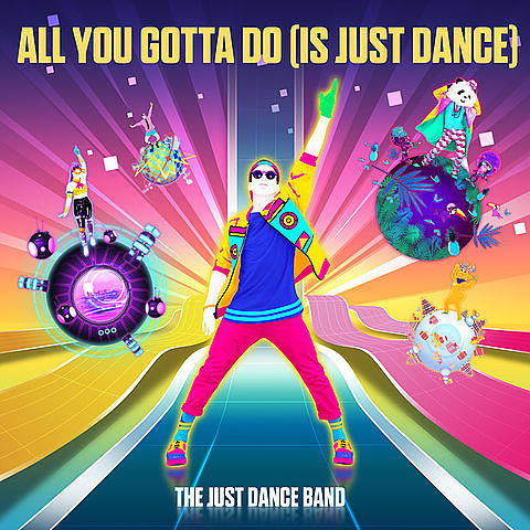 The Just Dance Band - All You Gotta Do (Is Just Dance) olo